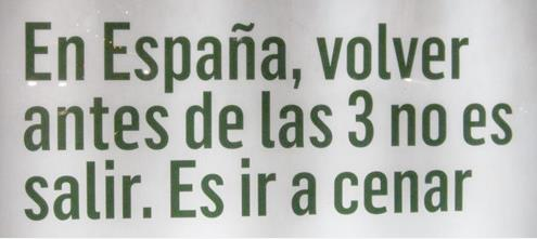 En España, volver antes de las 3 no es salir, es ir a cenar
