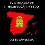En pleno siglo XXI el 80% de españoles piensa que España es esto
