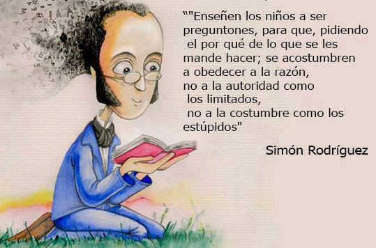 Enseñen a los niños a ser preguntones (Simón Rodríguez)