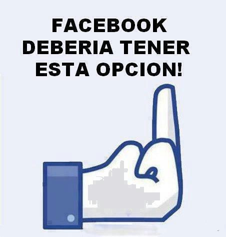 Facebook debería tener esta opción