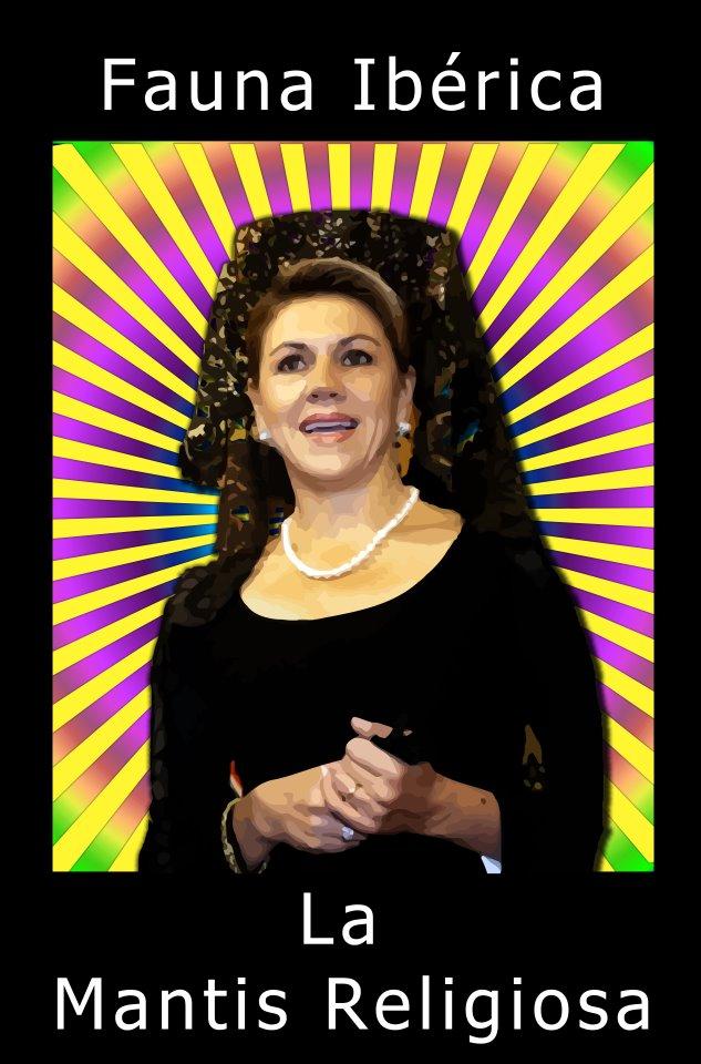 Fauna Ibérica - Dolores de Cospedal, la mantis religiosa