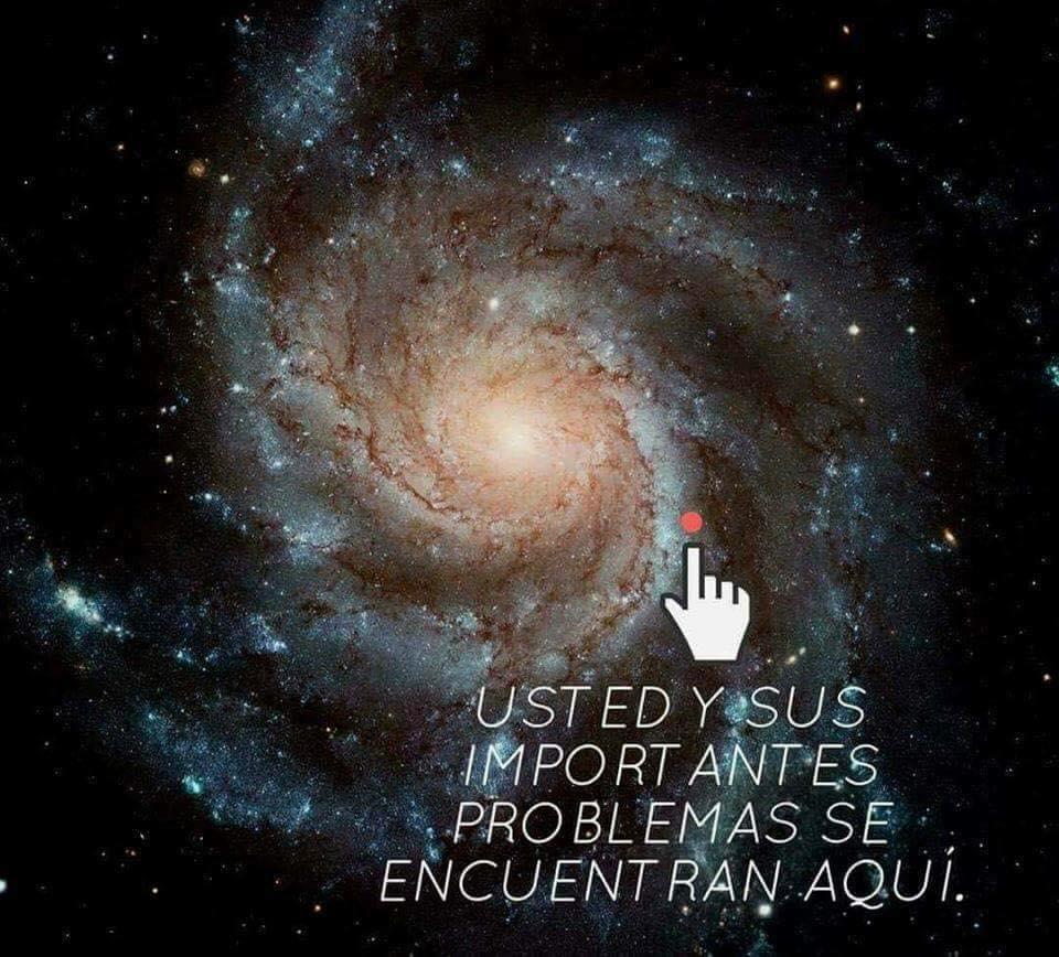foto universo usted y sus importantes problemas se encuentran aqui