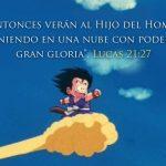 En la Biblia hablaban de Goku