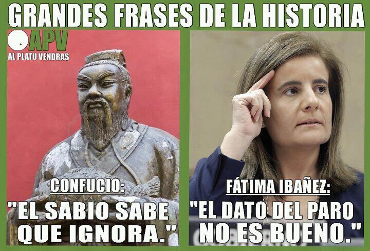 Grandes Frases De La Historia Confucio Vs Fátima Báñez