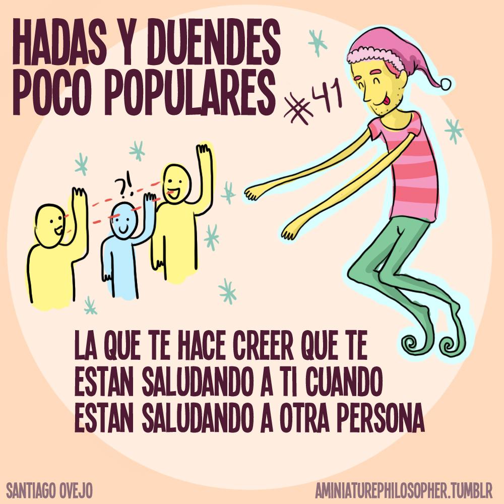 hadas y duendes poco populares - la que te hace creer que te estan saludando a ti cuando estan saludando a otra persona