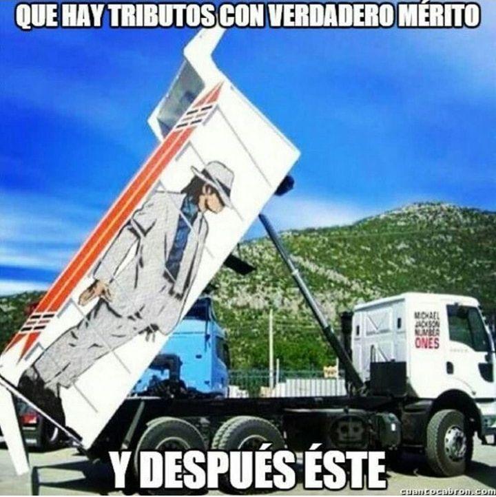 hay tributos con verdadero merito y despues este camion michael jackson