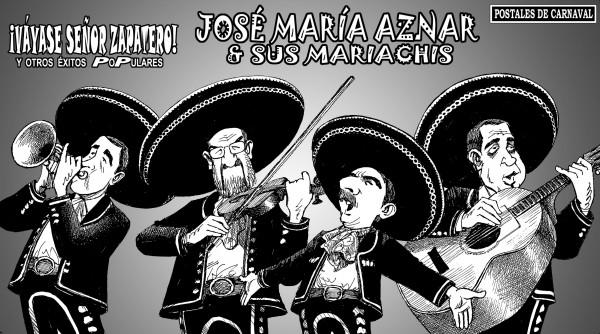 José María Aznar y sus Mariachis - Váyase Sr. Zapatero y otros éxitos populares