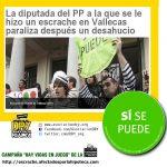 La diputada del PP a la que se le hizo un escrache en Vallecas paraliza después un desahucio – Sí se puede