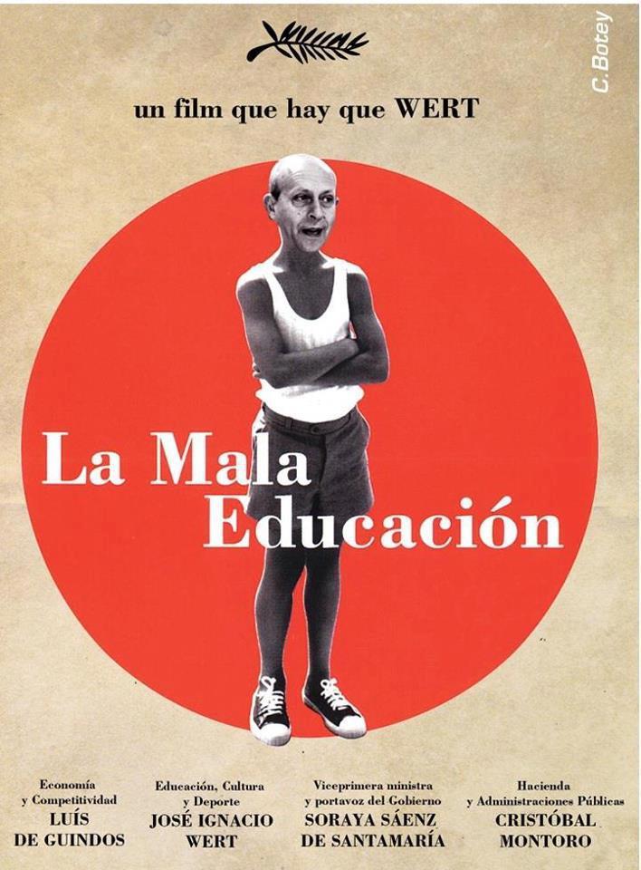 La mala educación - Un film que hay que Wert