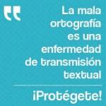 La mala ortografía es una enfermedad de transmisión textual