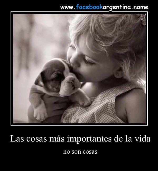 Las cosas mas importantes de la vida no son cosas