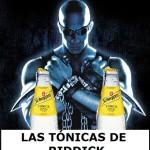 Las tónicas de Riddick