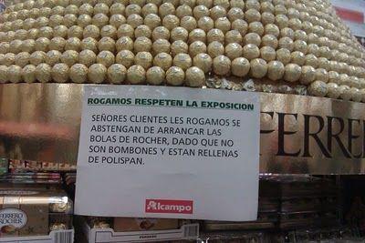 Señores clientes... ¡NO SON BOMBONES!