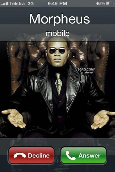 Morpheus llamando