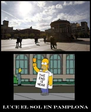 luce el sol en pamplona homer simpson the end is near