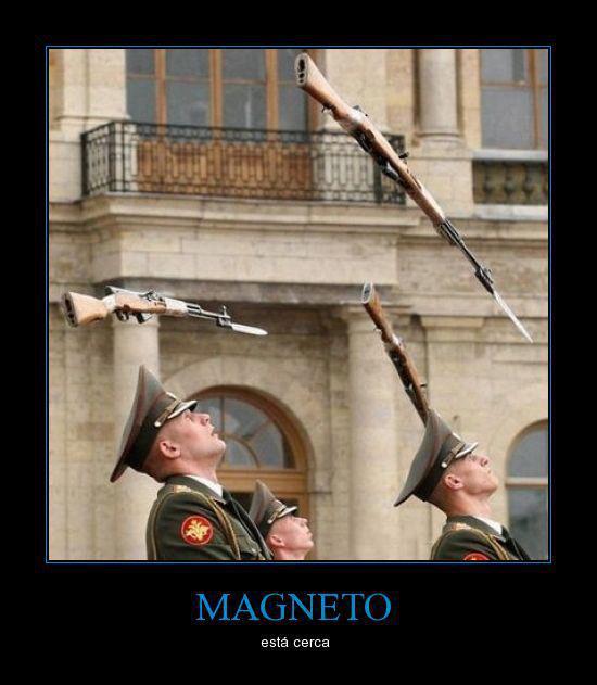Magneto está cerca