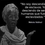 Makota Valdina: No soy descendiente de esclavos. Yo desciendo de seres humanos que fueron esclavizados