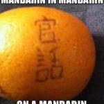 Mandarin in mandarin on a mandarin