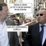 Rajoy a Fabra: vamos a cobrar el 20% de las loterías