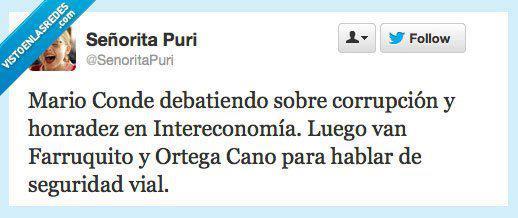 Mario Conde debatiendo sobre corrupción y honradez en Intereconomía. Luego van Farruquito y Ortega Cano para hablar de seguridad vial