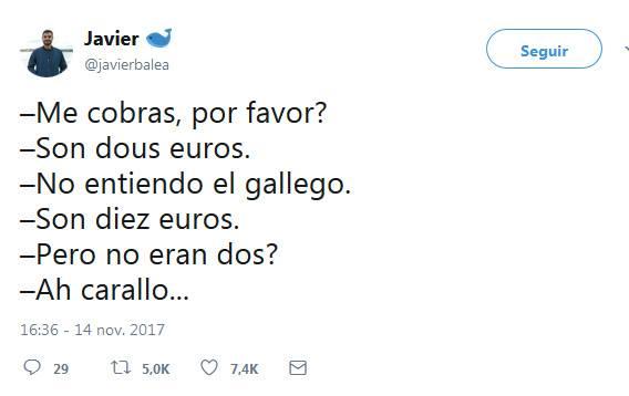 me cobras por favor son dous euros no entiendo el gallego son diez euros pero no eran dos ah carallo