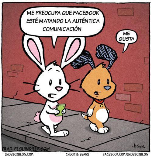 Me preocupa que Facebook esté matando la auténtica comunicación...
