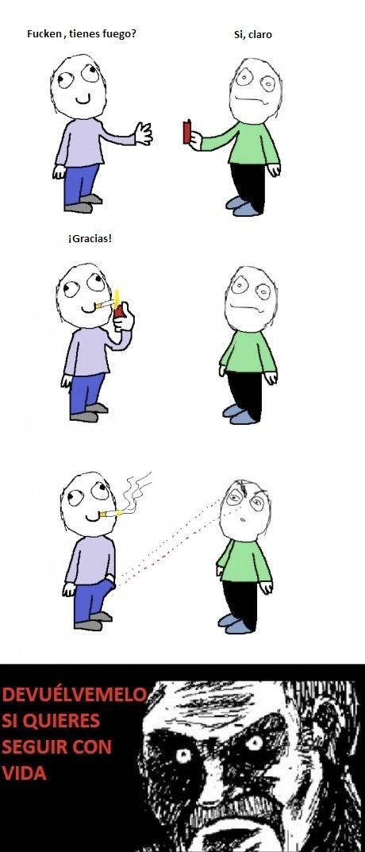 Cosas que pasan cuando te piden fuego