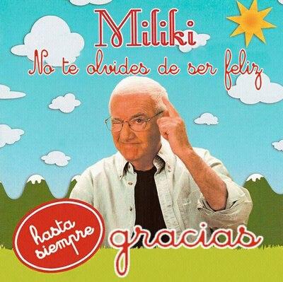 Miliki - No te olvides de ser feliz