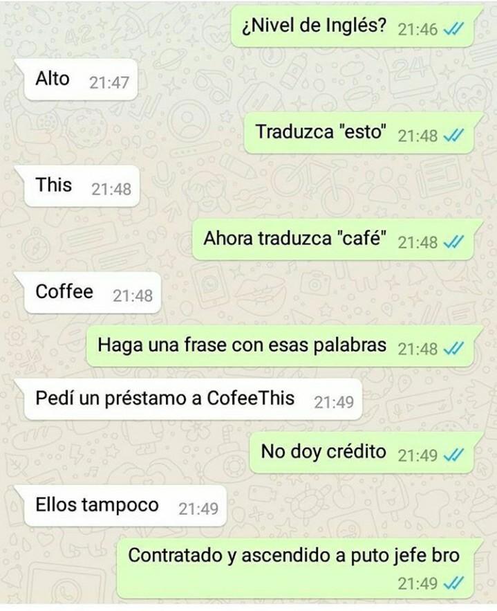 nivel de ingles alto traduzca esto this traduzca cafe coffee this