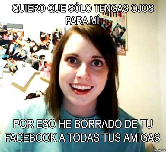 Novia obsesiva - Cuidado con tu Facebook