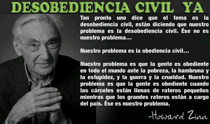 Nuestro problema es la obediencia civil (Howard Zinn)