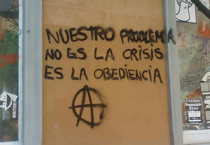Nuestro problema no es la crisis, es la obediencia