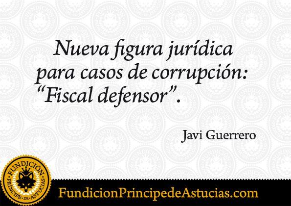Nueva figura jurídica para casos de corrupción: fiscal defensor