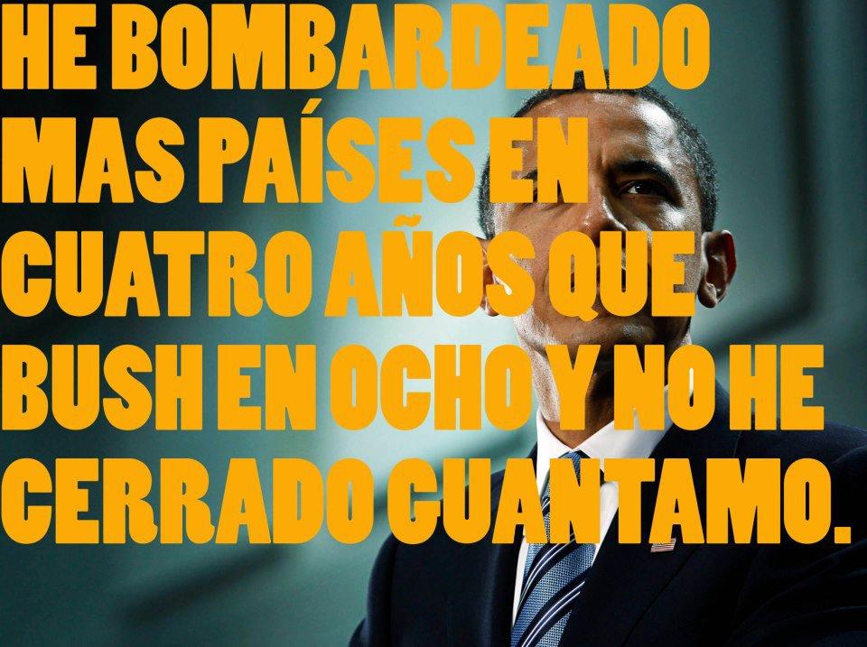 Obama - He bombardeado mas países en cuatro años que Bush en ocho y no he cerrado Guantánamo