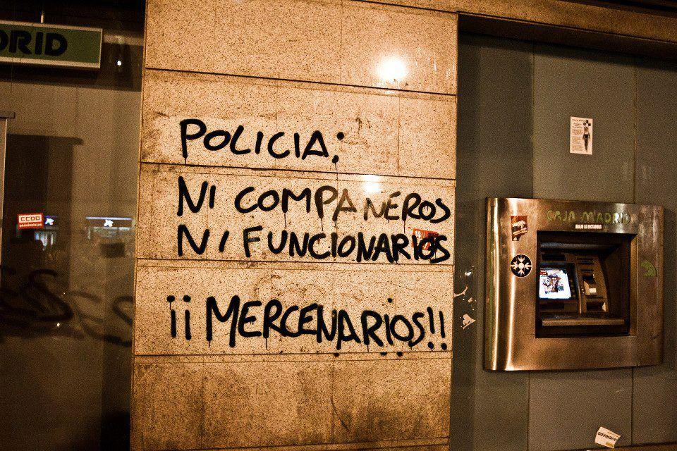 Policía: Ni compañeros ni funcionarios - Mercenarios
