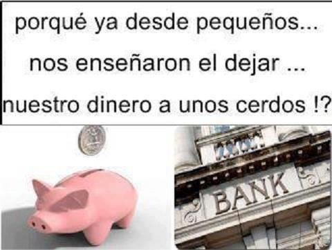 ¿Por qué ya desde pequeños nos enseñaron a dejar nuestro dinero a unos cerdos?
