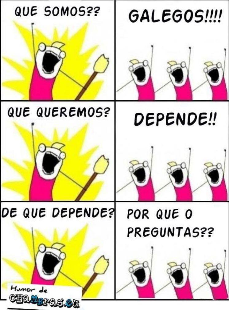 que somos galegos y que queremos depende