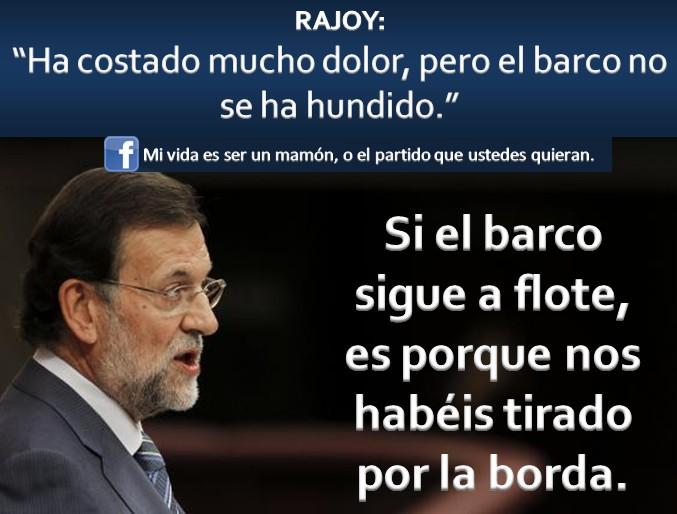 Ha costado mucho dolor, pero el barco no se ha hundido (Rajoy)