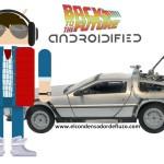 Regreso al futuro androidizado