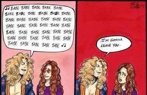 robert plant babe babe babe i'm gonna leave you