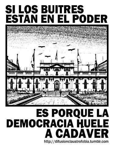 Si los buitres estan en el poder es porque la democracia huele a cadáver