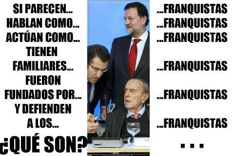 Si parecen, hablan y actúan como franquistas, ¿qué son?