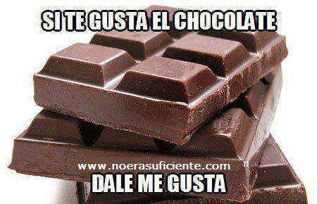 Si te gusta el chocolate, dale al me gusta