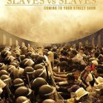 Slaves vs slaves – Coming to your street soon