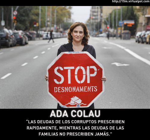 Las deudas de los corruptos prescriben rápidamente, mientras las deudas de las familias no prescriben jamás (Ada Colau)