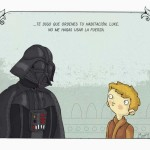 Te digo que ordenes tu habitacion, Luke. No me hagas usar la fuerza