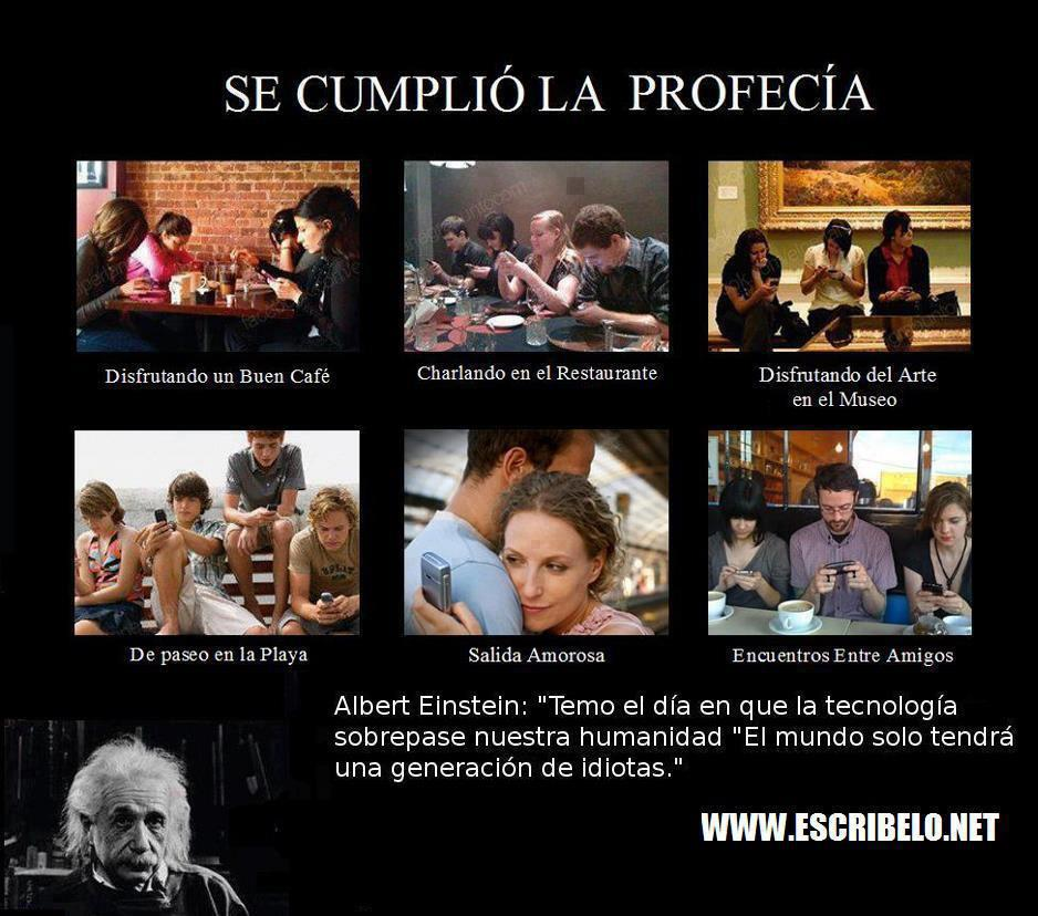 La profecía de Albert Einstein