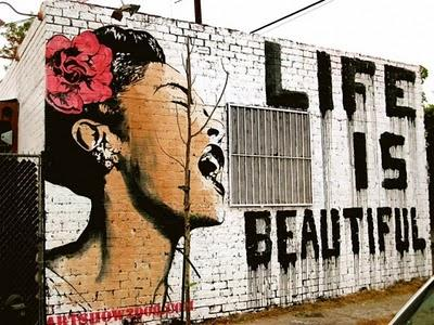 Life is beautiful (by Thierry Guetta / Mr. Brainwash)