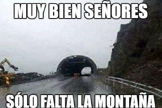 tunel sin montaña muy bien señores solo falta la montaña