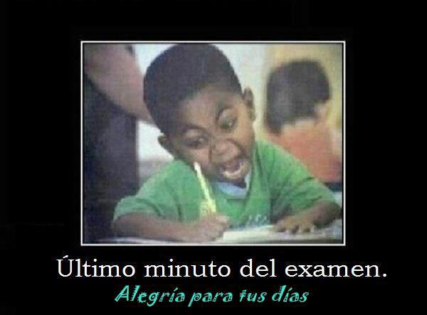 Último minuto del examen